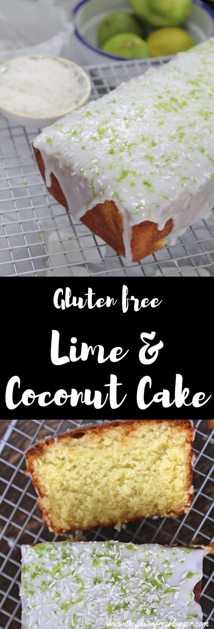 gluten free lime and coconut cake loaf cake easy bake recipe