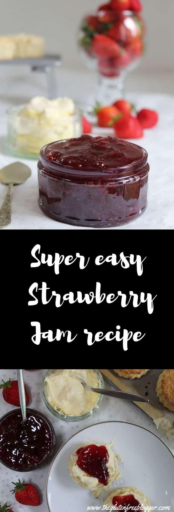 Gluten free easy strawberry jam recipe - three ingredient jam - quick jam recipe