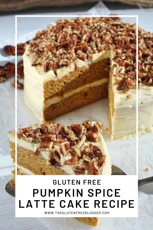 Gluten Free Pumpkin Spice Latte Cake - PSL Recipe