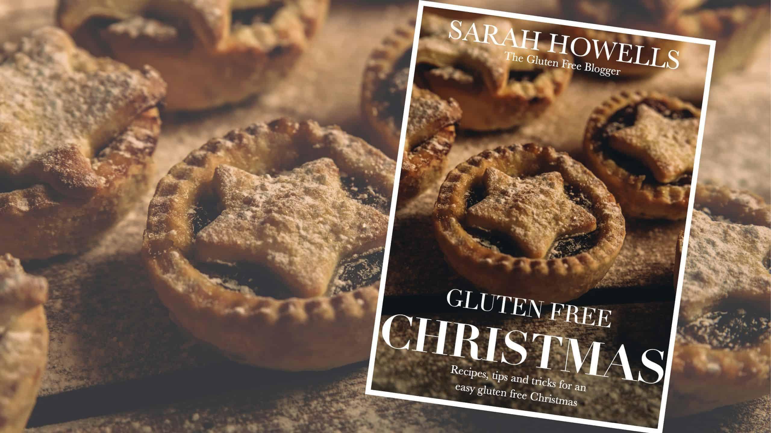 gluten free christmas ebook sarah howells the gluten free blogger gfblogger