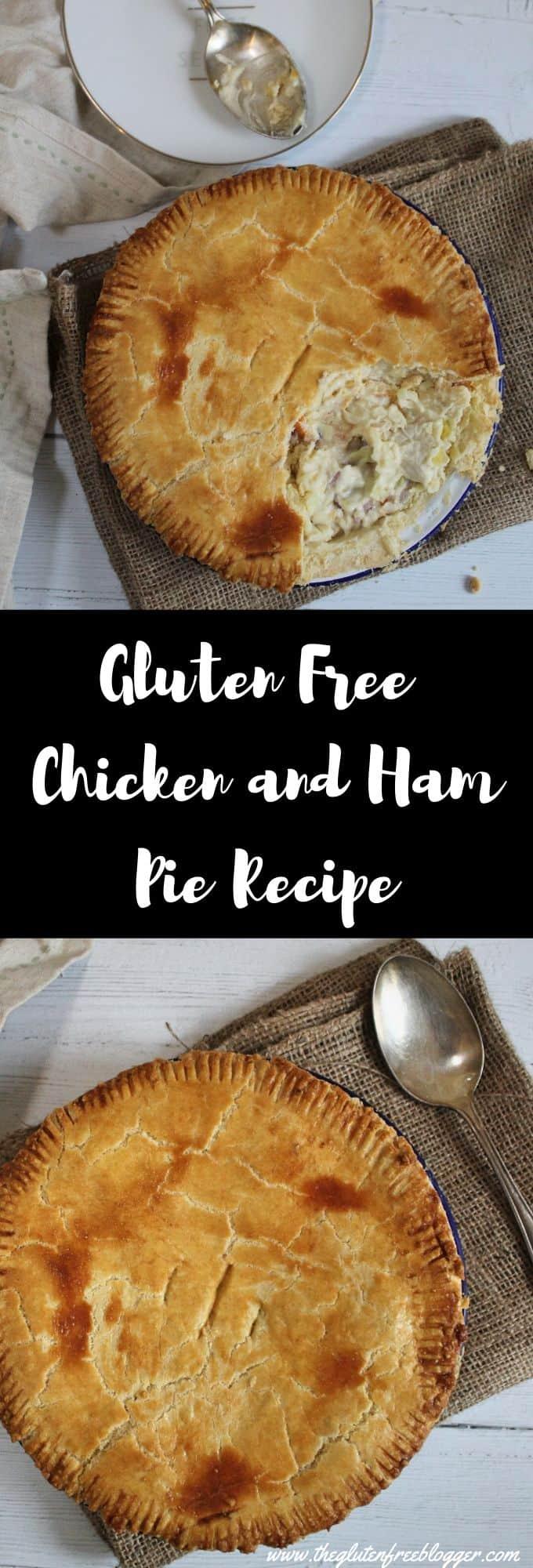 gluten free chicken and ham pie recipe roast dinner christmas leftovers recipe food waste ideas