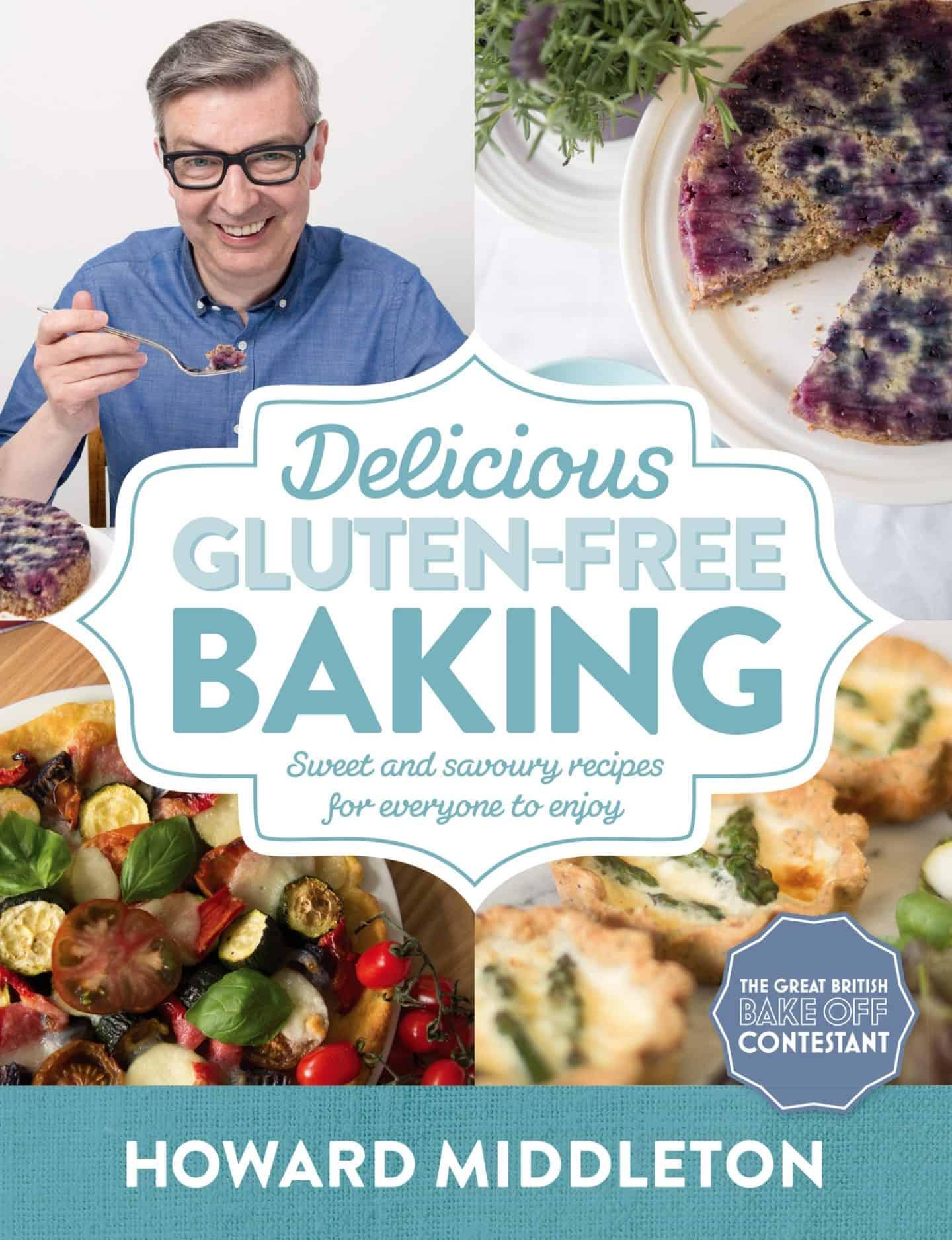 best gluten free cookbooks howard middleton delicious gluten free baking