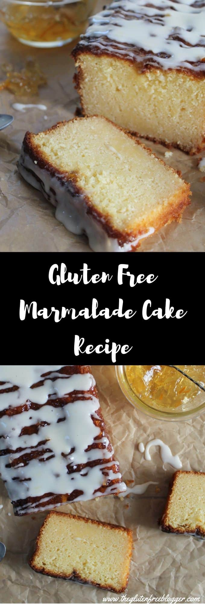 gluten free marmalade cake recipe loaf cake easy bake coeliac celiac friendly