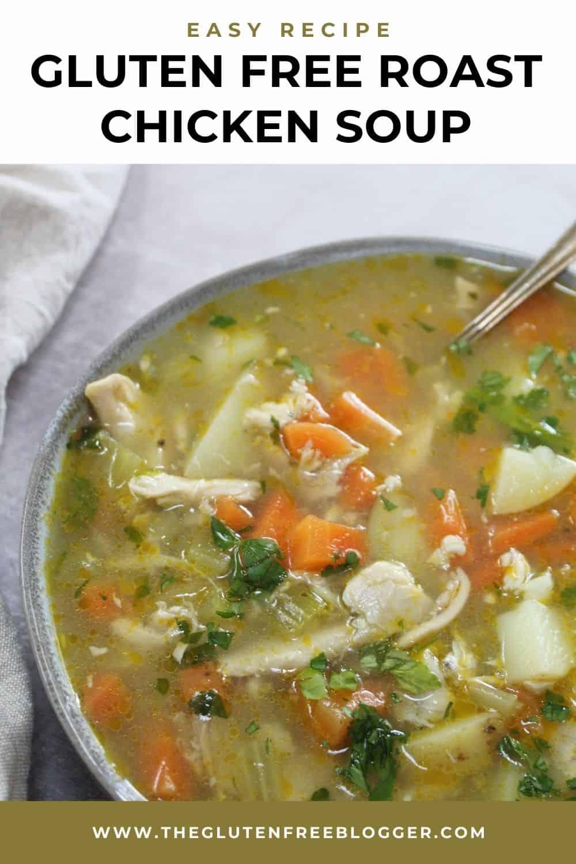 Gluten free roast chicken soup recipe
