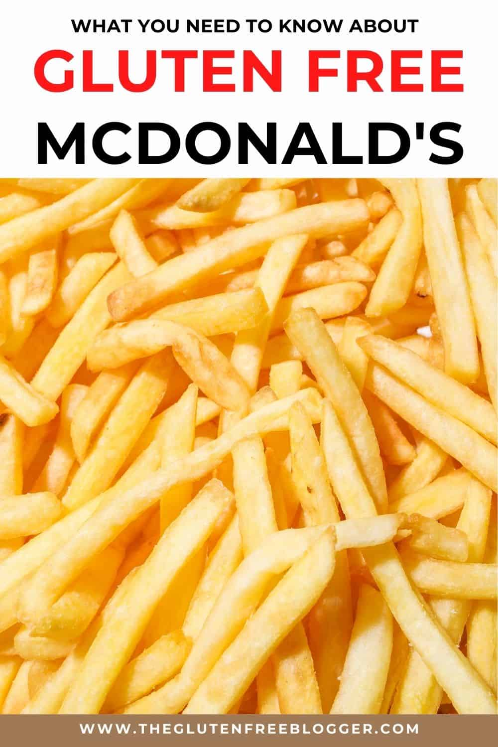 Gluten free McDonald's guide - UK (Updated 2020)