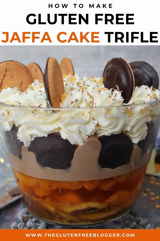 GLUTEN FREE JAFFA CAKE TRIFLE RECIPE